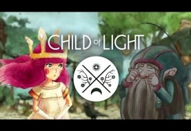 Child of Light Walkthrough Video Reveals Stunning, Beautiful Game